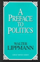 A preface to politic...
