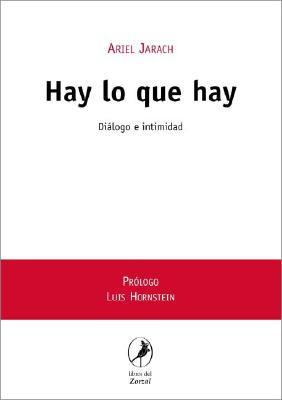 Hay lo que hay/ There is what it is
