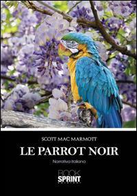 Le Parrot noir