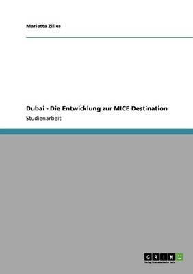 Dubai - Die Entwicklung zur MICE Destination