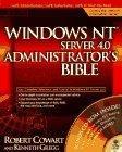Windows NT® Server 4.0 Administrator's Bible