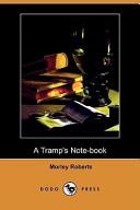 A Tramp's Note-Book (Dodo Press)