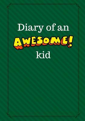 Diary of an Awesome ...