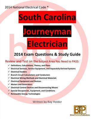 South Carolina 2014 Journeyman Electrician Study Guide