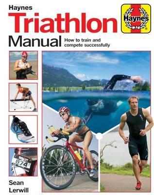 Triathlon Manual (Haynes Manual)