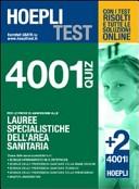 Hoepli test. 4001 quiz. Lauree specialistiche dell'area sanitaria