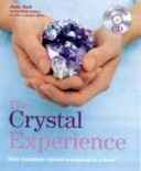 The Crystal Experien...