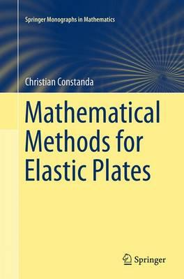 Mathematical Methods for Elastic Plates