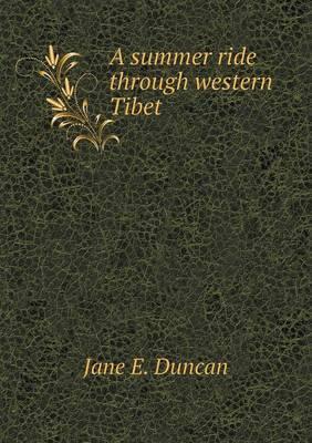 A Summer Ride Through Western Tibet