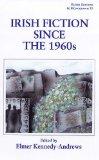 Irish fiction since the 1960s