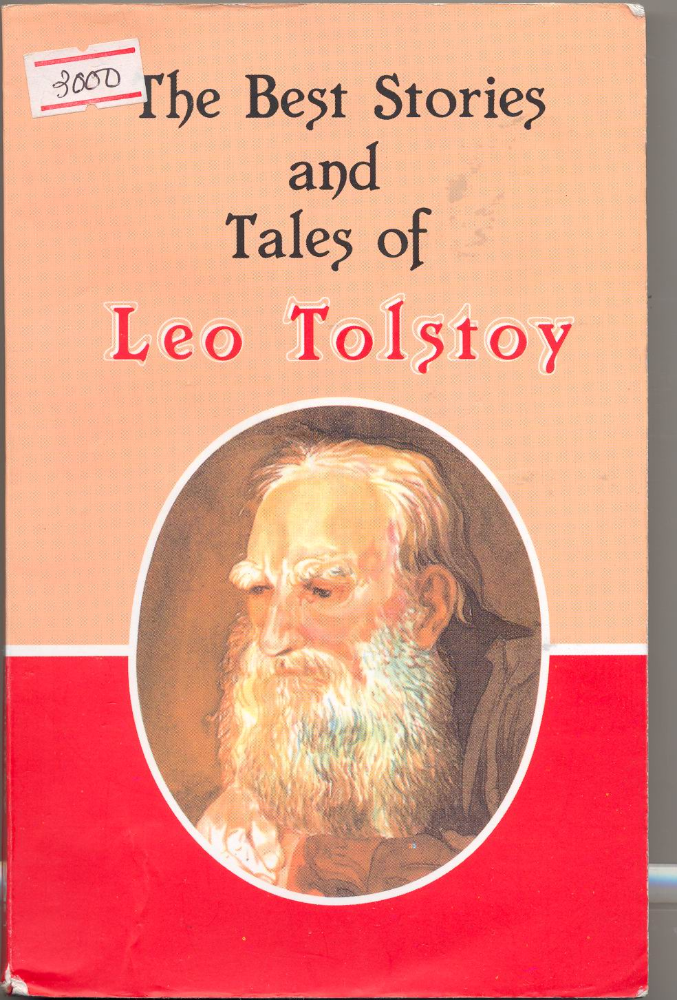 THE BEST STORIES AND TALES OF LEO TOLSTOY