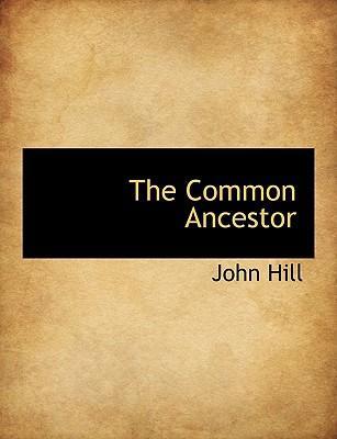 The Common Ancestor