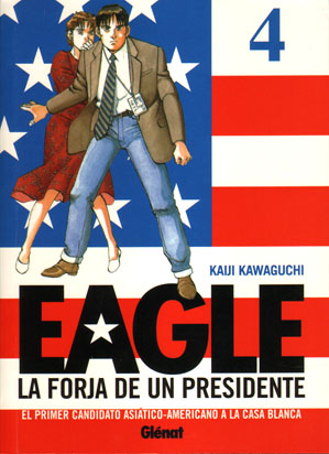 Eagle, la forja de un presidente #4 (de 5)