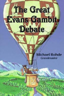 The Great Evans Gambit Debate