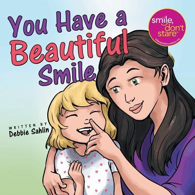 You Have a Beautiful Smile