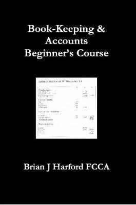 Book-Keeping & Accounts Beginner's Course