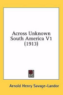 Across Unknown South America V1
