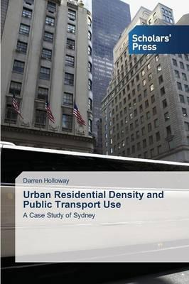 Urban Residential Density and Public Transport Use