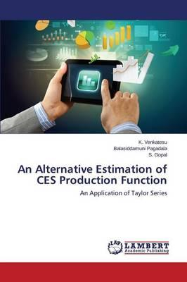 An Alternative Estimation of CES Production Function