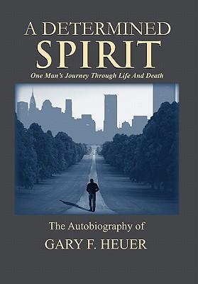 A Determined Spirit