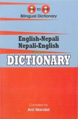English-Nepali & Nepali-English One-to-One Dictionary. Script & Roman (Exam-Suitable) 2013
