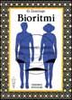 Bioritmi: il momento giusto