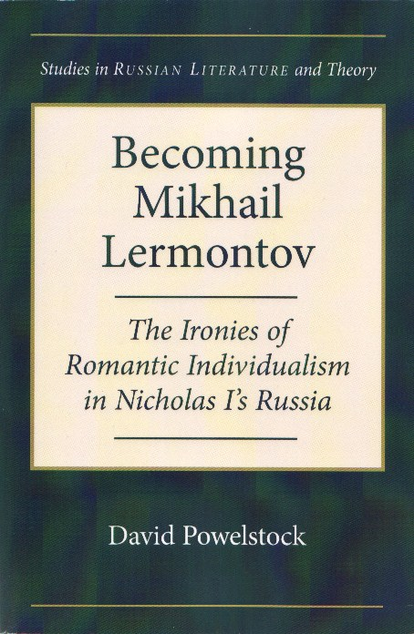 Becoming Mikhail Lermontov