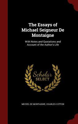 The Essays of Michae...