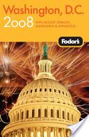 Washington, D.C. 2008 Plus Mount Vernon, Alexandria and Annapolis
