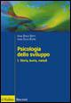 Psicologia dello sviluppo / Storia, teorie, metodi