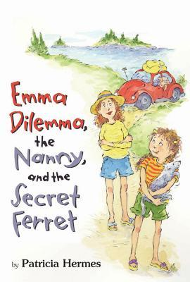 Emma Dilemma, the Nanny, and the Secret Ferret