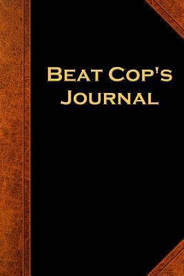 Beat Cop's Journal