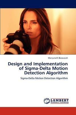Design and Implementation of Sigma-Delta Motion Detection Algorithm