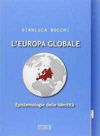 L'Europa globale. Epistemologie dell'identità