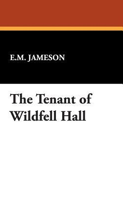 The Tenant of Wildfe...