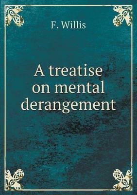 A Treatise on Mental Derangement