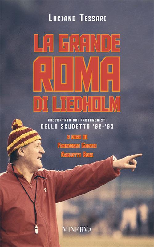 La grande Roma di Liedholm