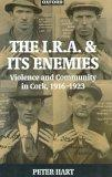 The I.R.A. and Its Enemies