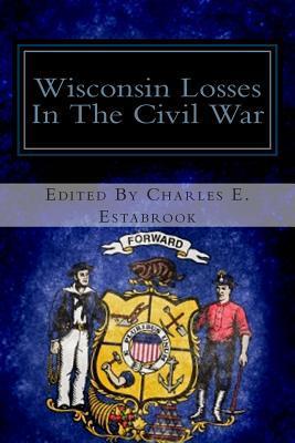 Wisconsin Losses in the Civil War