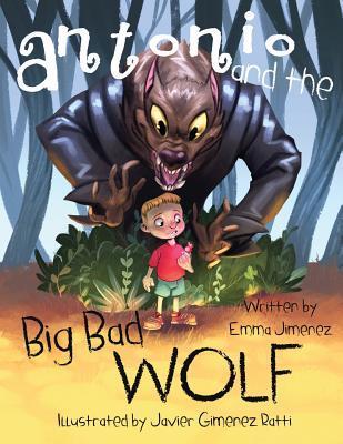 Antonio and the Big Bad Wolf