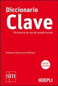 Diccionario Clave. Diccionario de uso del español actual. Ediz. bilingue