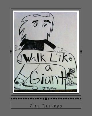 Walk Like a Giant