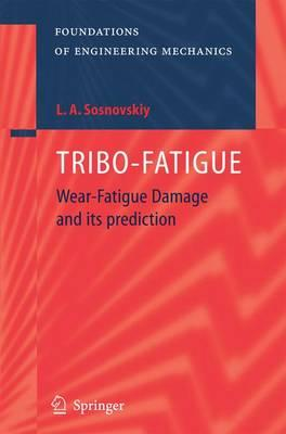Tribo-fatigue