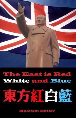The East Is Red, White and Blue