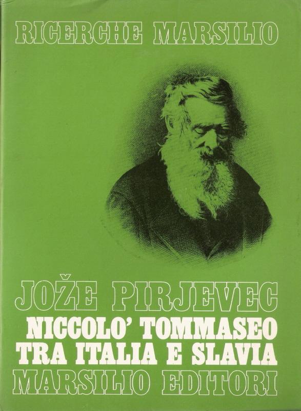 Niccolò Tommaseo tra Italia e Slavia