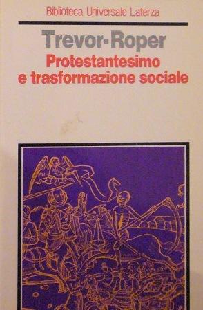 Protestantesimo e trasformazione sociale