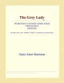 The Grey Lady (Webst...