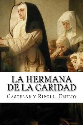 La hermana de la caridad / The sister of charity