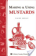 Making and Using Mustards