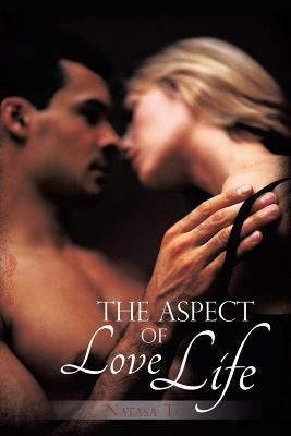The Aspect of Love Life